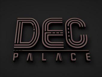 DEC PALACE