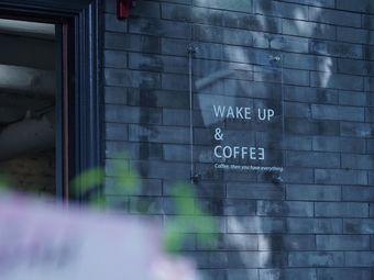 Wake Up & Coffee